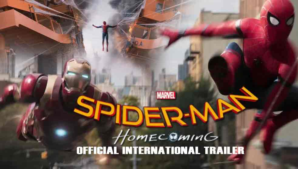SPIDER MAN HOMECOMING Official International Trailer