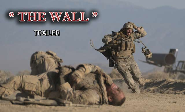 The Wall Official Trailer