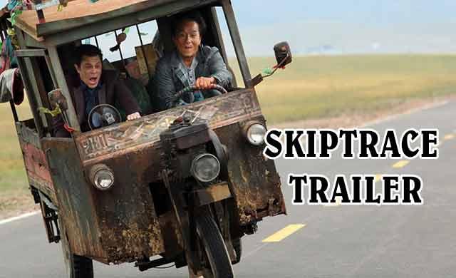 Skiptrace Trailer