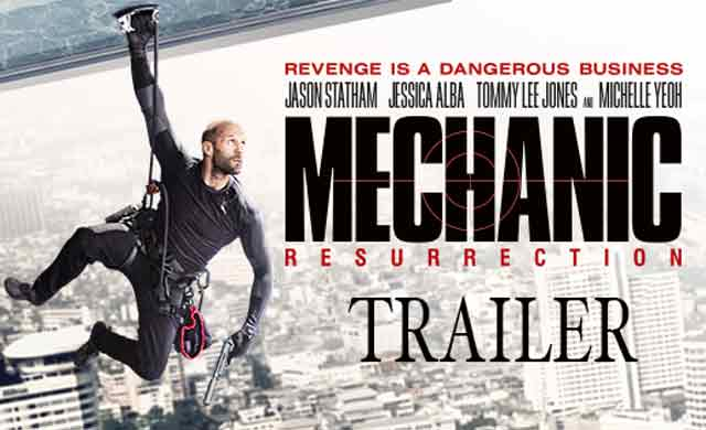 MECHANIC 2 RESURRECTION Official Trailer