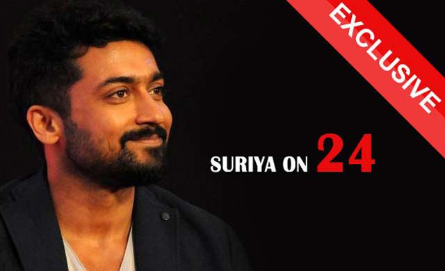 Exclusive :Suriya on 24