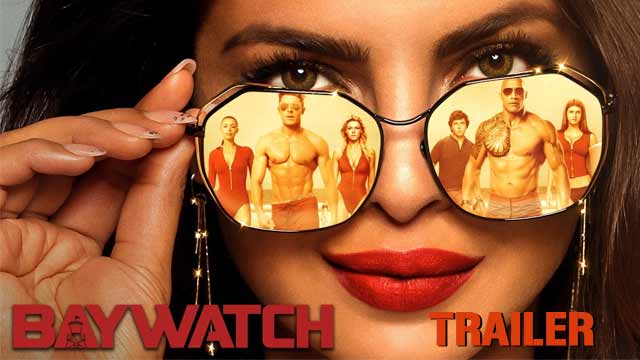 Baywatch Official Trailer 3