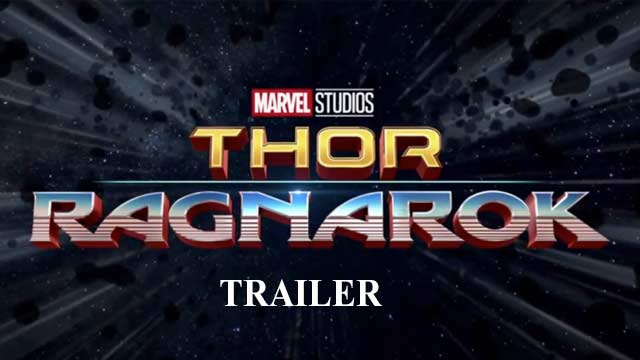 THOR 3 Ragnarok Official Trailer