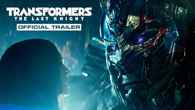 Transformers: The Last Knight Official Trailer