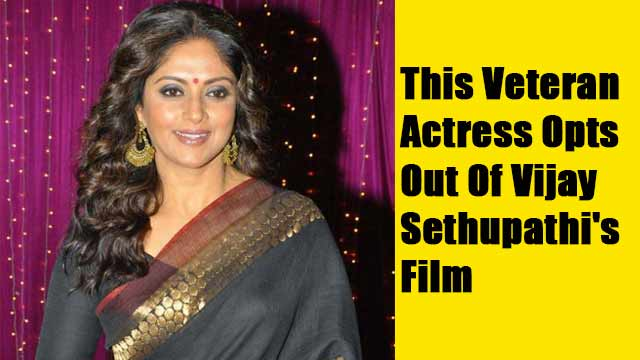 This Veteran Actress Opts Out Of Vijay Sethupathi's Film