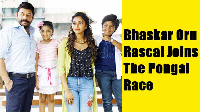 Bhaskar Oru Rascal Joins The Pongal Race