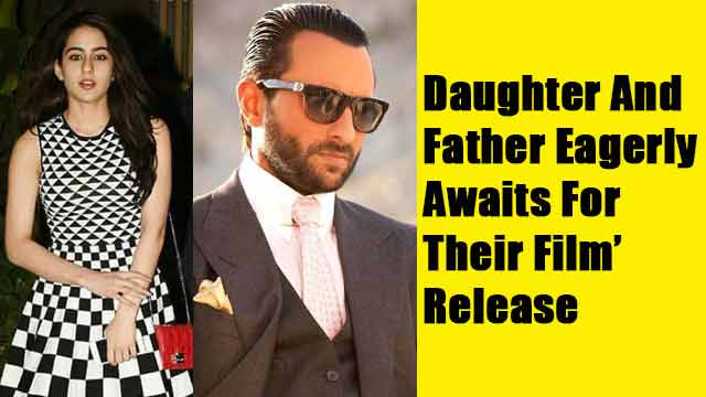 Daughter And Father Eagerly Awaits For Their Films' Releases