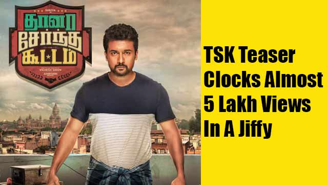 TSK Teaser Clocks Almost 5 Lakh Views In A Jiffy