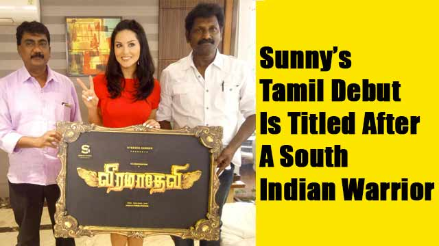 Sunny's Tamil Debut Is Titled After A South Indian Warrior