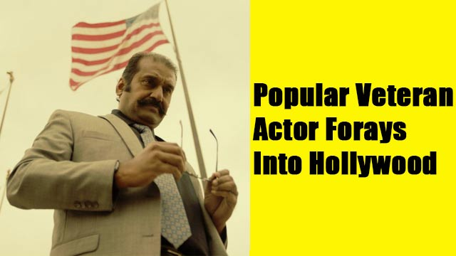 Popular Veteran Actor Forays Into Hollywood