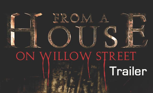 The House on Willow Street Official Trailer