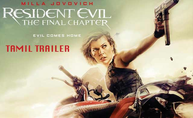 Resident Evil  The Final Chapter Tamil Trailer