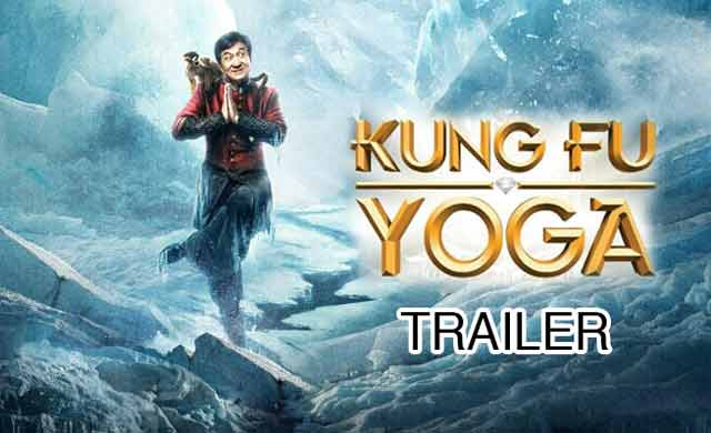 Kung-Fu Yoga Movie Trailer