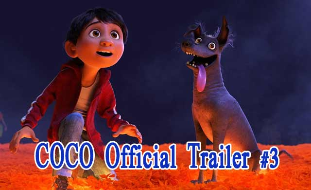 COCO Official Trailer 3