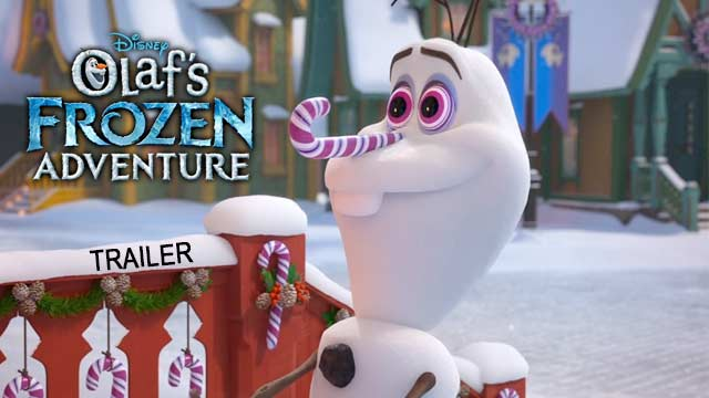 Olaf's Frozen Adventure Official Trailer
