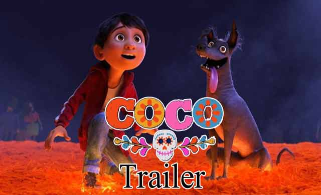 COCO official Trailer
