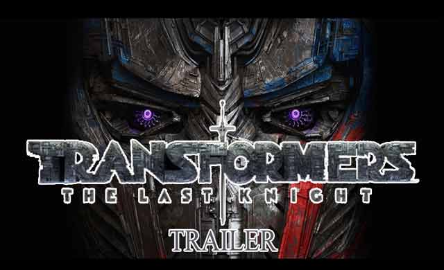 Transformers The Last Knight Trailer 2