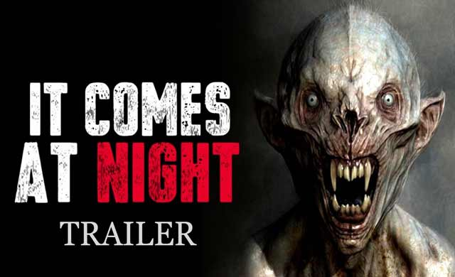 It Comes At Night Official Trailer