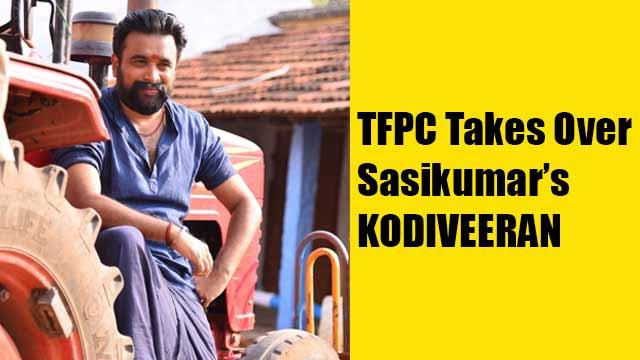 TFPC Takes Over Sasikumar's Kodiveeran