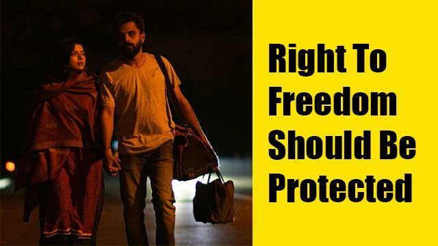 Right To Freedom Should Be Protected