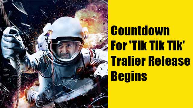 Countdown For 'Tik Tik Tik' Tralier Release Begins