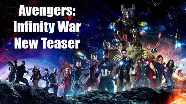 Avengers Infinity War New Teaser