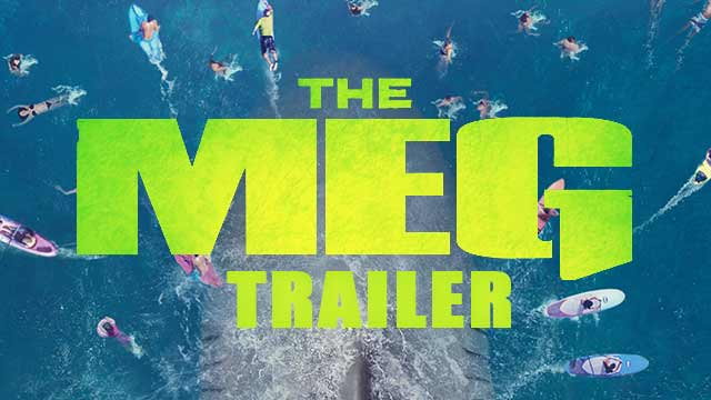 The Meg - Trailer 1