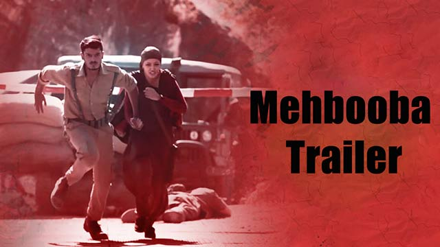 Mehbooba Trailer