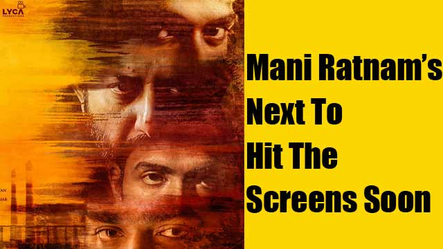 Mani Ratnam's Next To Hit The Screens Soon