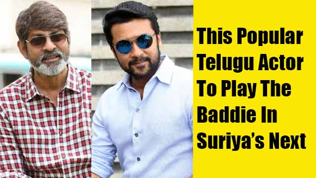 This Popular Telugu Actor To Play The Baddie In Suriya's Next