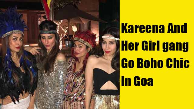Kareena And Her Girl gang Go Boho Chic In Goa