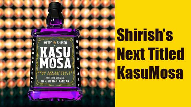 Shirish's Next Titled KasuMosa