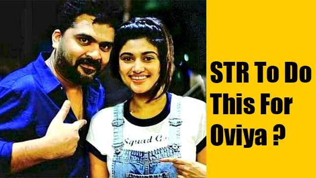STR To Do This For Oviya?