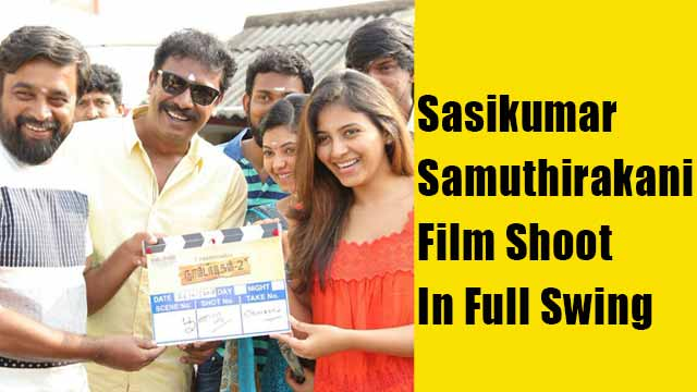 Sasikumar-Samuthirakani Film Shoot In Full Swing