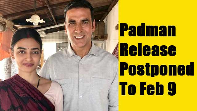 Padman Release Postponed To Feb 9