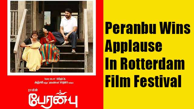 Peranbu Wins Applause In Rotterdam Film Festival