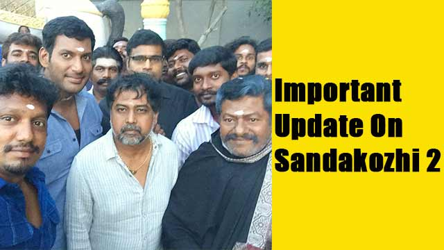 Important Update On Sandakozhi 2