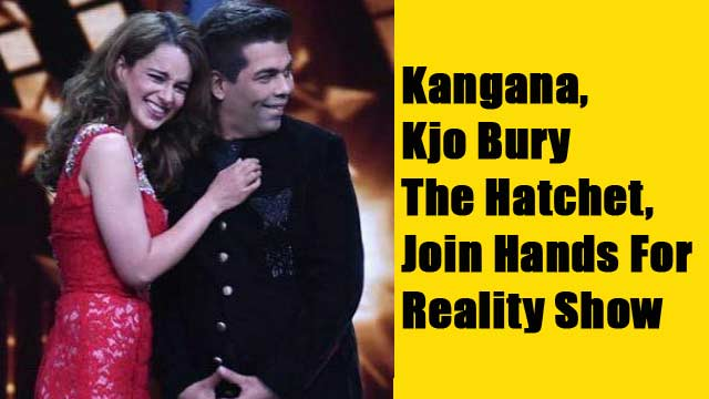 Kangana, Kjo Bury The Hatchet, Join Hands For Reality Show