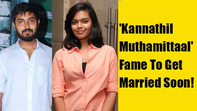 'Kannathil Muthamittaal' Fame To Get Married Soon!