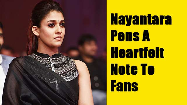 Nayan Pens A Heartfelt Note To Fans