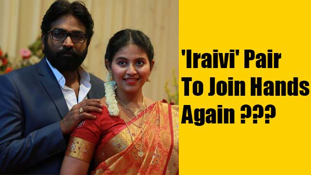 'Iraivi' Pair To Join Hands Again?