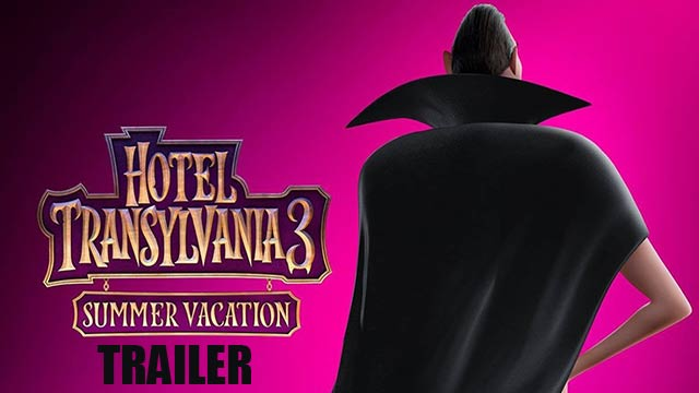 HOTEL TRANSYLVANIA 3: SUMMER VACATION - Trailer