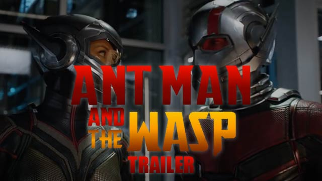 Ant-Man and The Wasp New Trailer